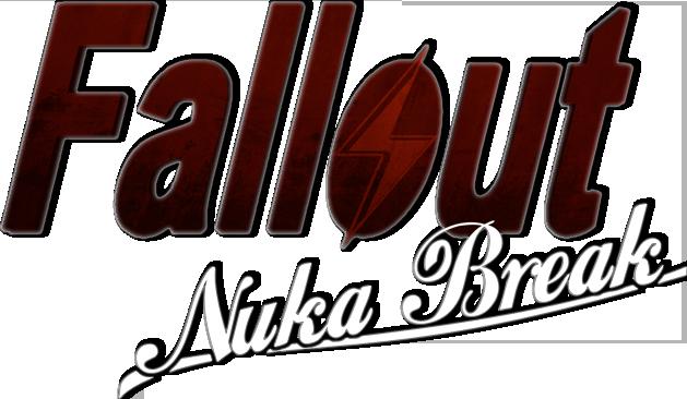 Fallout Nuka Break